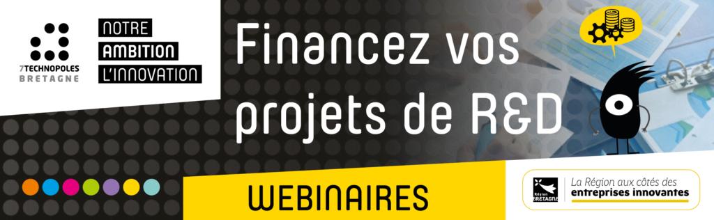 Webinaires sur le financement des projets R&D