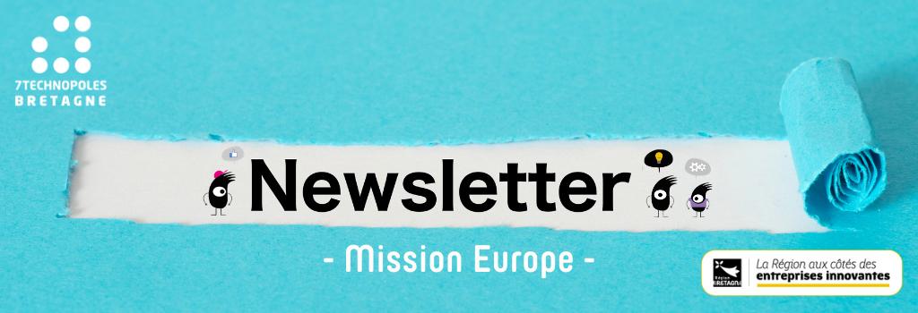 Newsletter #2 - Mission Europe - Financez vos innovations et votre R&D grâce aux projets Européens