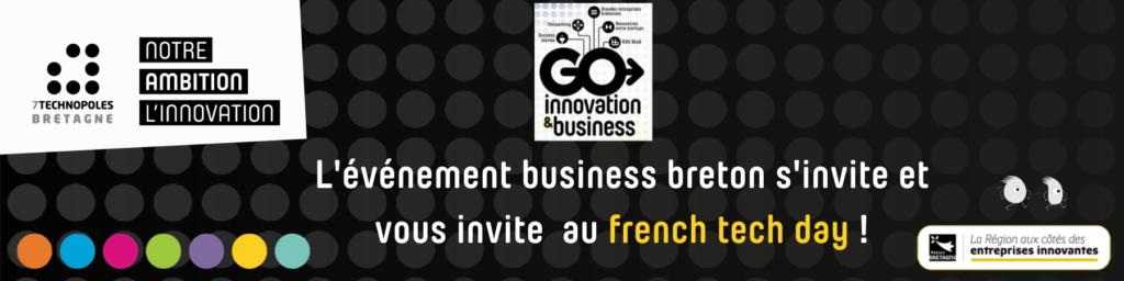 Go Innovation Business #3 : temps fort btob de l'événement  French Tech Day